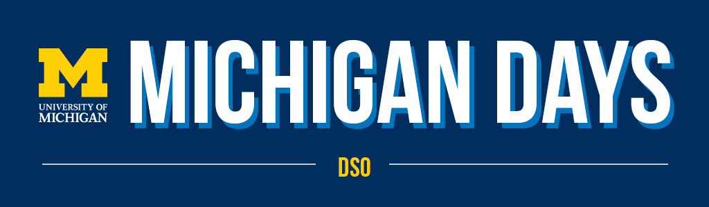 Michigan Days | DSO